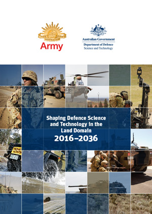 Shaping Defence Science and Technology in the Land Domain: 2016–2036