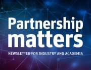 Partnership Matters - Newsletter for Industry and Academia