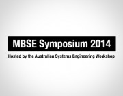 MBSE Symposium 2014 - Held in Canberra