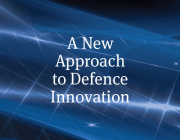 thumbnail for 'A New Approach to Defence Innovation'